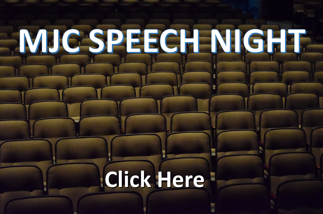 MJC SPEECH NIGHT CLICK HERE